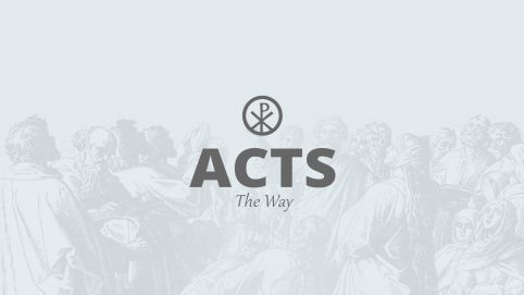 Acts: The Way
